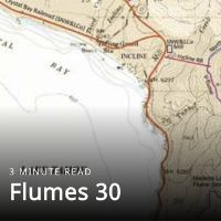 IVCBA, Live, Work, Play.; 3 Minute Read - Incline Village's Famous Flumes by Richard Miner